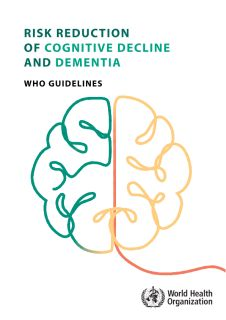 Risk reduction of cognitive decline and dementia